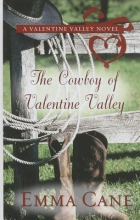 Cane, Emma The Cowboy of Valentine Valley