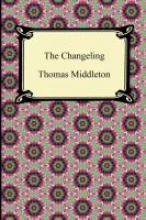 Middleton, Thomas The Changeling