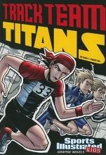 Peters, Stephanie True Sports Illustrated Kids Graphic Novels: Track Team Titans