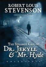 Stevenson, Robert Louis The Strange Case of Dr. Jekyll & Mr. Hyde