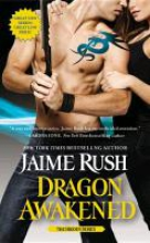Rush, Jaime Dragon Awakened