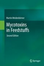 Weidenbörner, Martin Mycotoxins in Feedstuffs