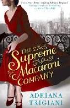 Trigiani, Adriana Supreme Macaroni Company