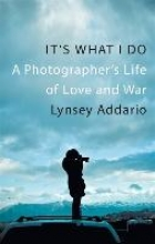 Addario, Lynsey It`s What I Do