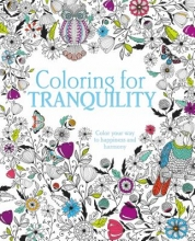 Coloring for Tranquility Adult Coloring Book