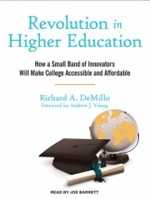 DeMillo, Richard A. Revolution in Higher Education