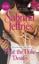 Jeffries, Sabrina What the Duke Desires