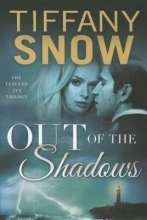 Snow, Tiffany Out of the Shadows
