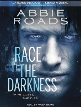 Roads, Abbie Race the Darkness