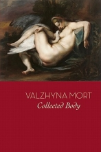Mort, Valzhyna Collected Body
