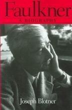 Blotner, Joseph Faulkner