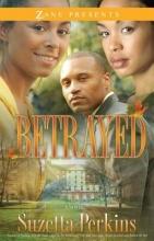 Perkins, Suzetta Betrayed