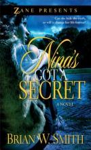 Smith, Brian W. Nina`s Got a Secret