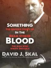 Skal, David J. Something in the Blood