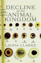 Clarke, Laura Decline of the Animal Kingdom