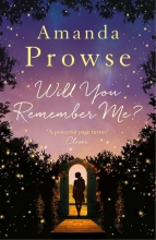 Prowse, Amanda Will You Remember Me?