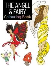 Balchin, Rebecca The Angel & Fairy Colouring Book