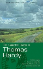 Thomas Hardy The Collected Poems of Thomas Hardy
