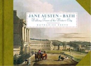 Reeve, Katharine Jane Austen in Bath