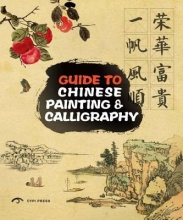 Roaring Lion Media Co, Ltd Guide to Chinese Painting and Calligraphy Traditional Techniques