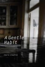 Dimaline, Cherie A Gentle Habit