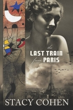 Cohen, Stacy The Last Train from Paris