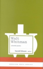 Whitman, Walt Walt Whitman Selected Poems