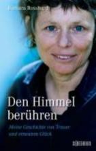 Bosshard, Barbara Den Himmel berhren