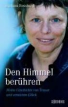 Bosshard, Barbara Den Himmel ber�hren