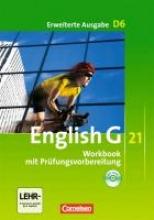 Seidl, Jennifer,   Schwarz, Hellmut,   Rademacher, Jörg English G 21. Erweiterte Ausgabe D 6. Workbook mit Audios online