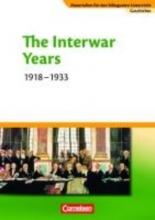 Materialien für den bilingualen Unterricht Geschichte 8./9. Schuljahr. The Interwar Years