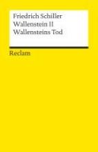 Schiller, Friedrich von Wallenstein II. Wallensteins Tod