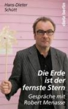 Schütt, Hans D. Die Erde ist der fernste Stern