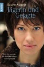 Kuegler, Sabine Jägerin und Gejagte