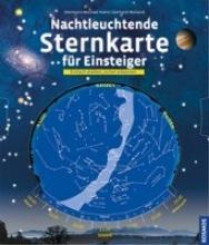 Hahn, Hermann-Michael,   Weiland, Gerhard Nachtleuchtende Sternkarte für Einsteiger