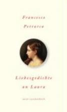 Petrarca, Francesco Liebesgedichte an Laura