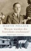 Pollack, Martin Warum wurden die Stanislaws erschossen?