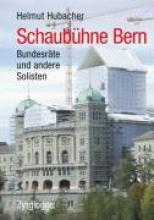 Hubacher, Helmut Schaubühne Bern