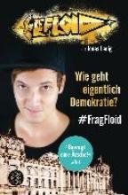 LeFloid Wie geht eigentlich Demokratie? #FragFloid