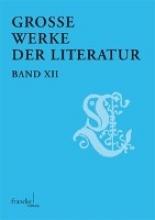 Große Werke der Literatur XII