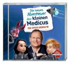 Grönemeyer, Dietrich Die neuen Abenteuer des kleinen Medicus (CD)