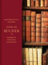 Zender, Joachim Elias Geliebte alte Bücher