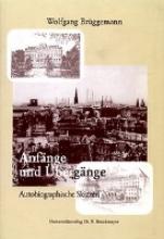 Brüggemann, Wolfgang Anfnge und bergnge
