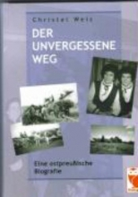 Wels, Christel Der unvergessene Weg