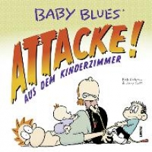 Kirkman, Rick Baby Blues 16: Attacke! aus dem Kinderzimmer