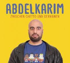 Abdelkarim Zwischen Ghetto und Germanen