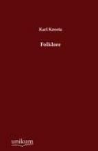 Knortz, Karl Folklore