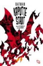 Azzarello, Brian Batman: Kaputte Stadt