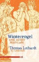 Luthardt, Thomas Winterengel und sanfte Matrosen