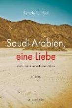 Petri, Renate C. Saudi-Arabien, eine Liebe